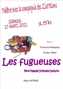 Affiche les fugueuses Sacy 2011 03 19